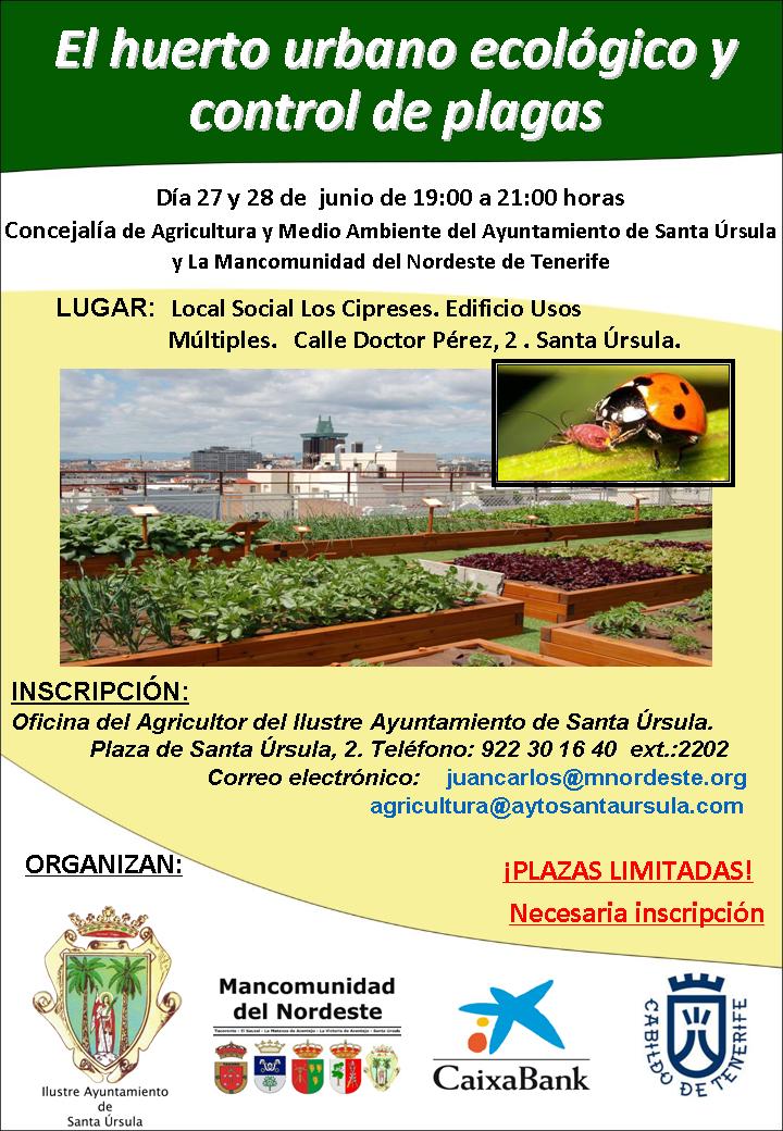 El huerto urbano ecol gico y control de plagas for Control de plagas tenerife